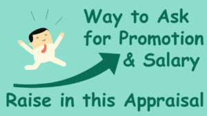 Image of Way to Ask for Promotion and Salary Raise in this Appraisal