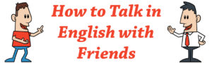 Image of How to Talk in English with Friends
