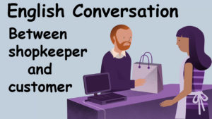 Image of English Conversation Between Shopkeeper and Customer